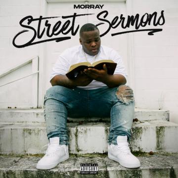 Morray – Street Sermons Lyrics