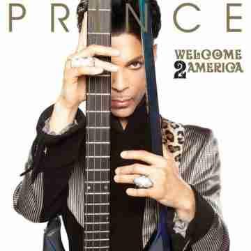 Prince – Welcome 2 America Lyrics